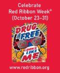 Red Ribbon Week   October 25th - 28th